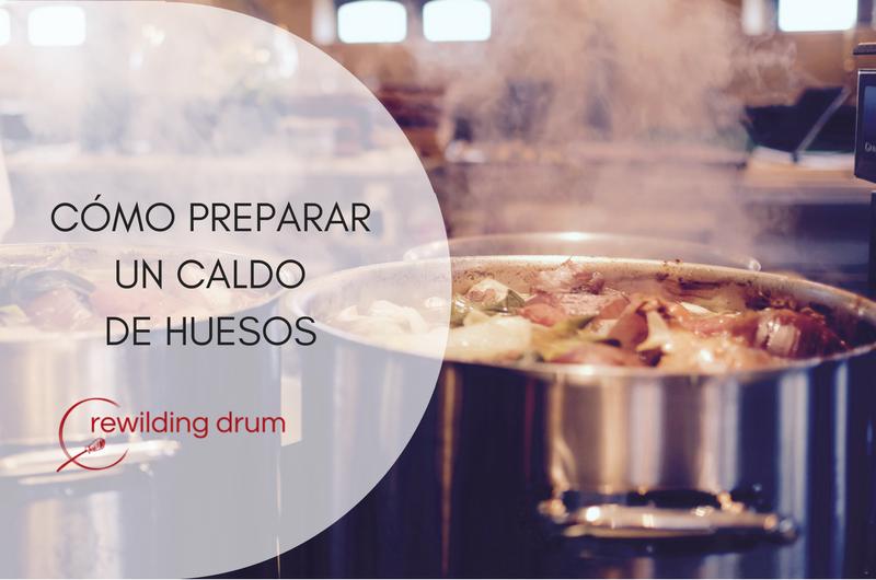 CÓMO PREPARAR UN BUEN CALDO DE HUESOS
